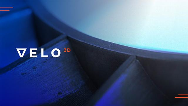 VELO3D Drives New Approach to Manufacturing Challenges