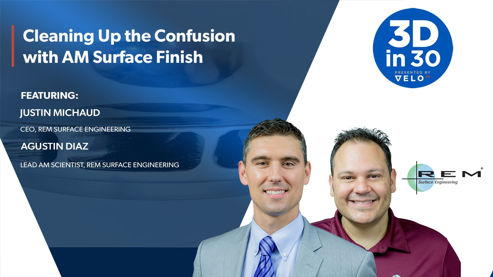 3Din30 Episode 8: Cleaning Up the Confusion with AM Surface Finish