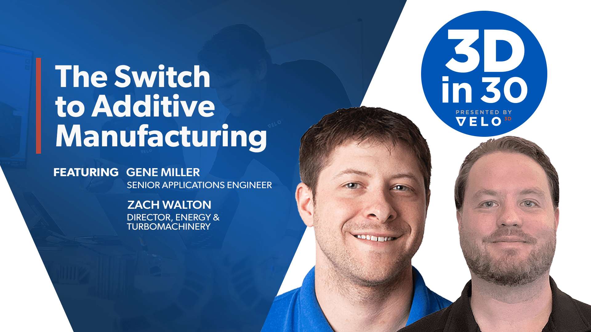 The Switch to Additive Manufacturing
