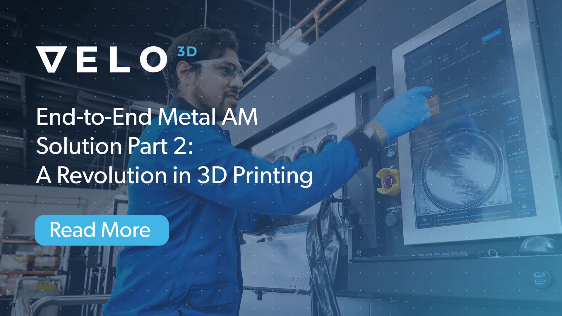 The Velo3D End-to-End Metal AM Solution Part 2: A Revolution in 3D Printing